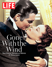 LIFE: GONE WITH THE WIND