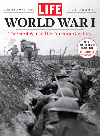 LIFE: World War I—The Great War and the American Century