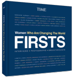TIME FIRSTS Women Who Are Changing The World