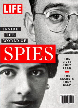 LIFE Inside the World of Spies