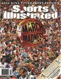 2006 NCAA TOURNAMENT PREVIEW MARCH MADNESS