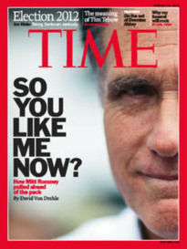SO YOU LIKE ME NOW? MITT ROMNEY