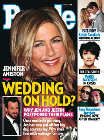 WEDDING ON HOLD? JENNIFER ANISTON