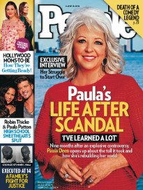 PAULA'S LIFE AFTER SCANDAL PAULA DEEN