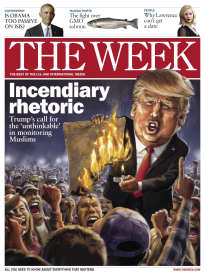 THE WEEK INCENDIARY RHETORIC