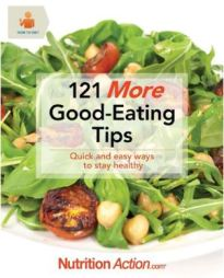 121 More Good-Eating Tips