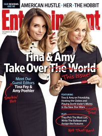 TINA AND AMY TAKE OVER THIS ISSUE!