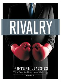FORTUNE CLASSICS -- RIVALRY