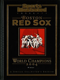 SI PRESENTS: BOSTON RED SOX 2004 CHAMPIONS