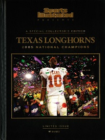 SI PRESENTS: TEXAS LONGHORNS 2005 CHAMPIONS