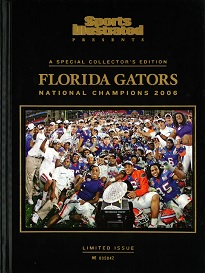 SI PRESENTS: FLORIDA GATORS FOOTBALL 2006 CHAMPS