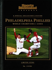 SI PRESENTS: PHILADELPHIA PHILLES 2008 CHAMPIONS