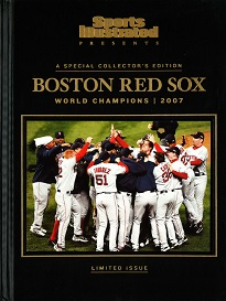 SI PRESENTS: BOSTON RED SOX 2007 CHAMPIONS