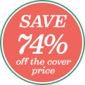 Save 78% off the cover price