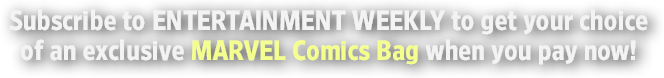 Subscribe to Entertainment Weekly