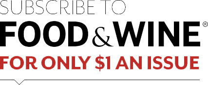 subscribe to FOOD & WINE for as low as $1.25 an issue